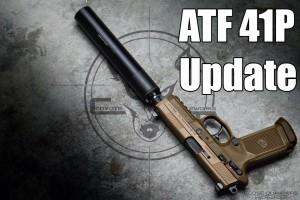 ATF 41P Update